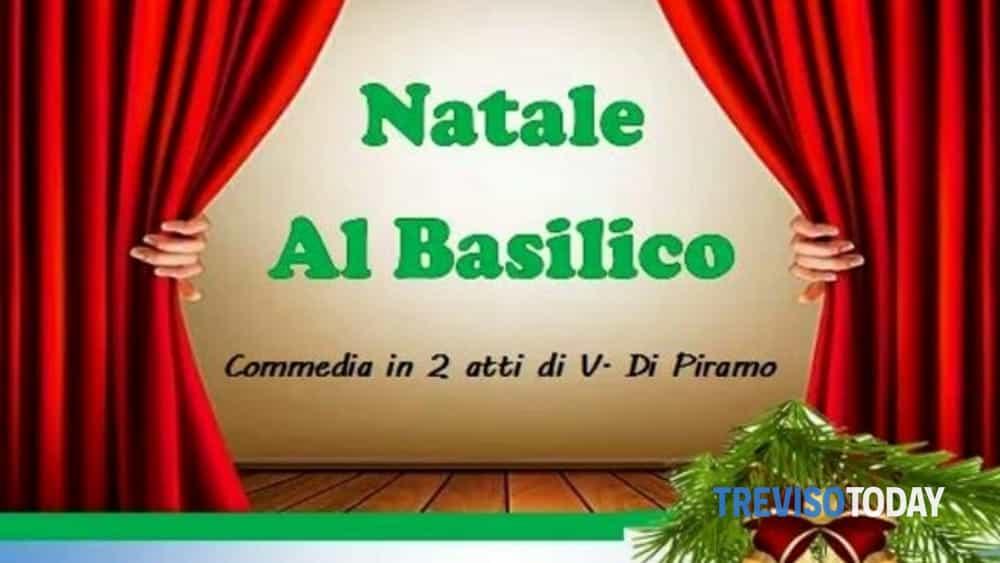 """""""Natale al Basilico"""", spettacolo teatrale a Volpago del Montello - TrevisoToday"""
